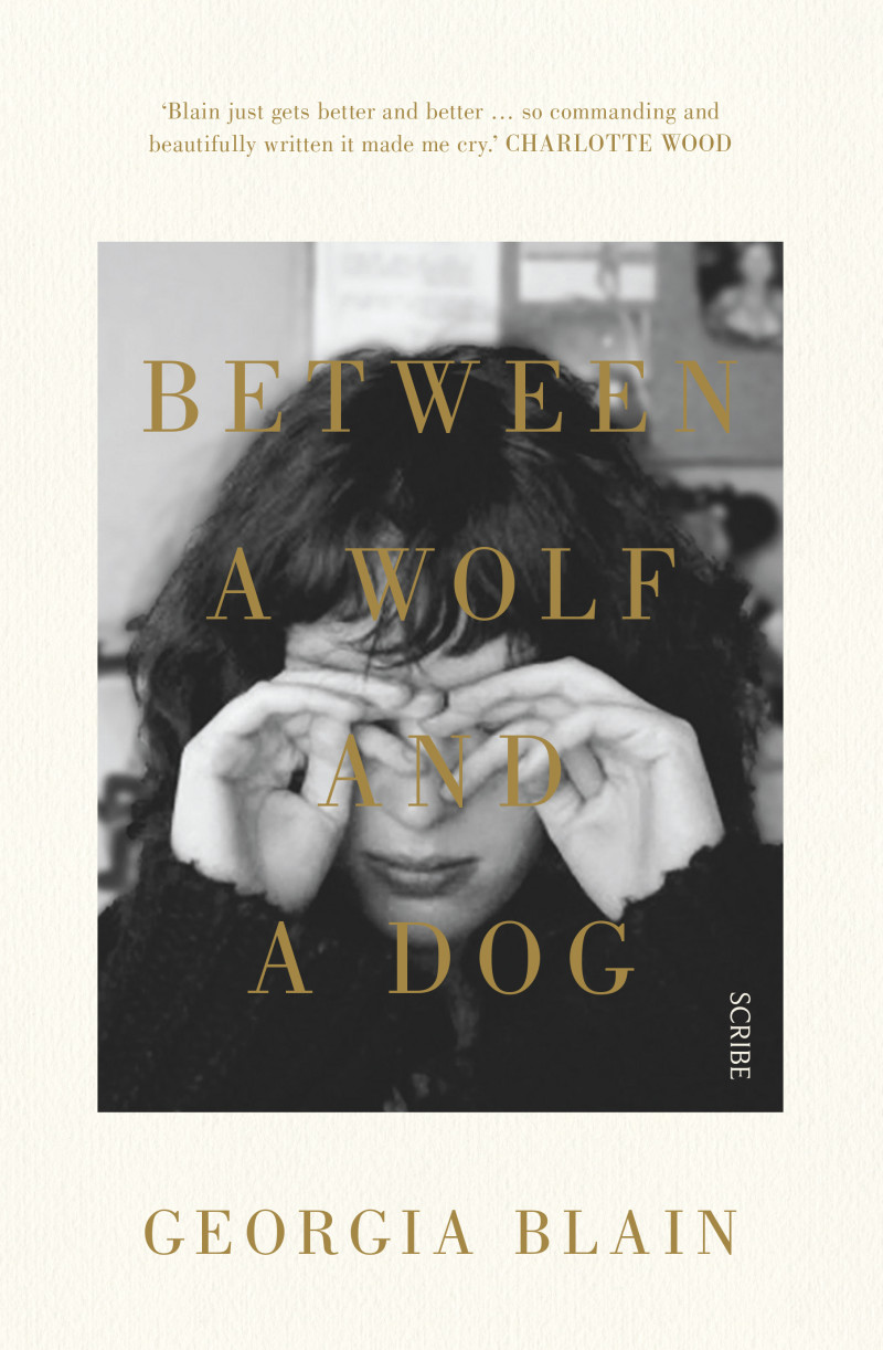 Georgia Blain, Between a Wolf and a Dog